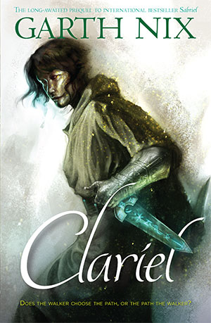 Clariel by Garth Nix - full cover treatment