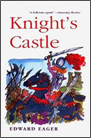Knights Castle - Edward Eager